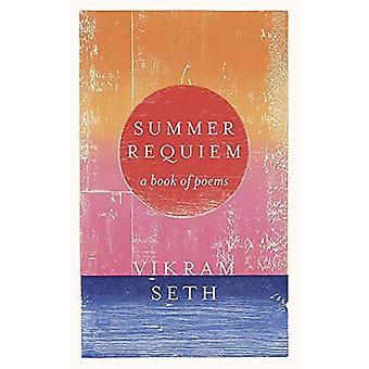 Sommaren Requiem: En bok med dikter