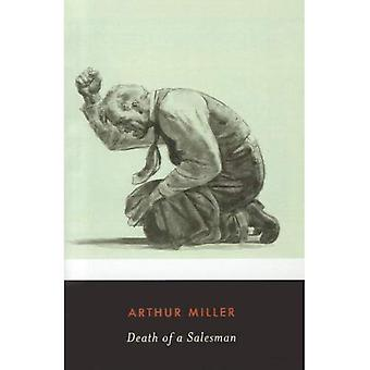 Death of a Salesman: Certain Private Conversations in Two Acts and a Requiem (Penguin Twentieth Century Classics)