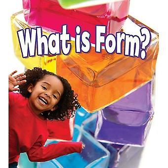 Quelle est la forme?