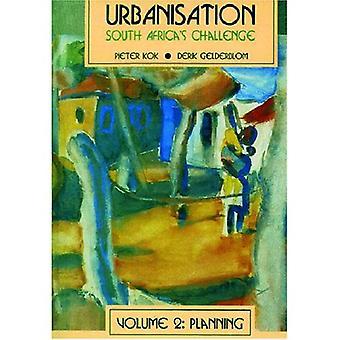 Urbanisation In S.A. Volume 2: Planning