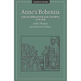 Anne's Bohemia: Czech Literature and Society, 1310-1420