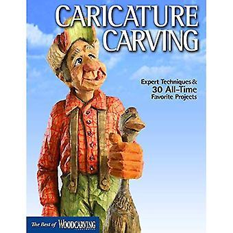 Karikatuur Carving: Deskundige technieken en 27 All-Time favoriete projecten