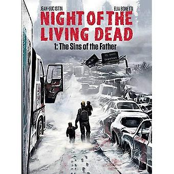 Night of the Living Dead: Volume 1: de Sins of the Father