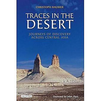 Traces in the Desert: Journeys of Discovery Across Central Asia