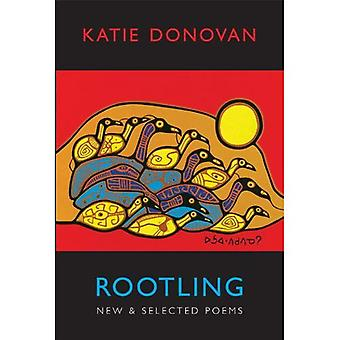 Rootling: New & Selected Poems