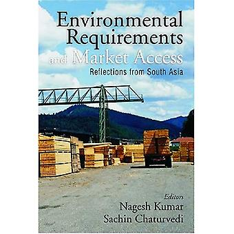 Environmental Requirements and Market Access: Reflections from South Asia