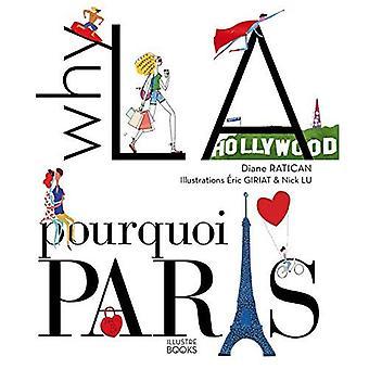 Waarom La? Pourquoi Parijs?