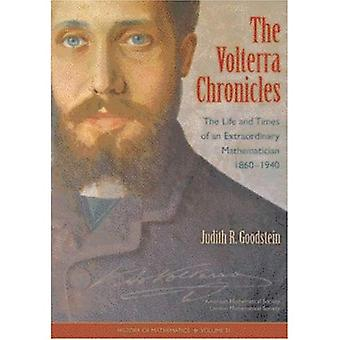 The Volterra Chronicles: The Life and Times of an Extraordinary Mathematician 1860-1940 (History of Mathematics): The Life and Times of an Extraordinary ... 1860-1940 (History of Mathematics)