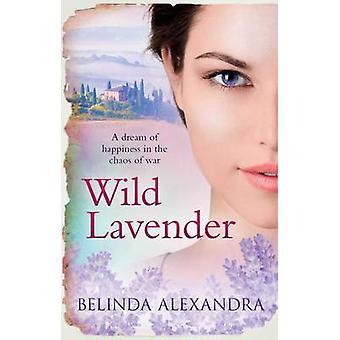 Vild lavendel (Paperback Original) av Belinda Alexandra - 97814711387