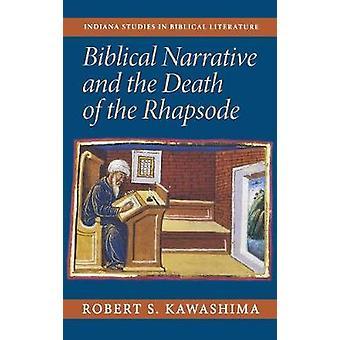 Récit biblique et la mort du Rhapsode de Kawashima & Robert S.