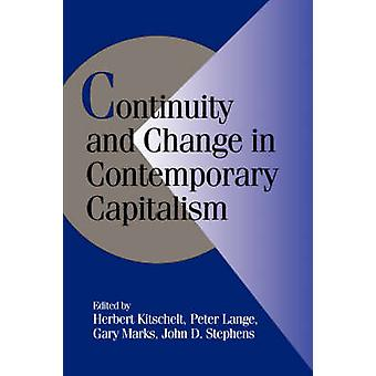 Continuity and Change in Contemporary Capitalism by Kitschelt & Herbert