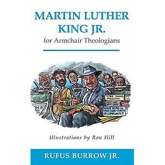Martin Luther King Jr. per poltrona teologi di Burrow & Rufus & Jr.