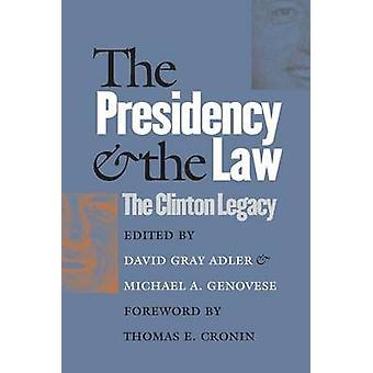 La Presidencia y la ley de la herencia de Clinton por Adler y David Gray
