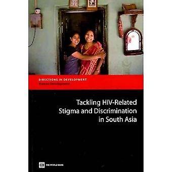 Tackling HIVRelated Stigma and Discrimination in South Asia by Stangl & Anne