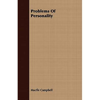 Problems Of Personality by Campbell & Macfie