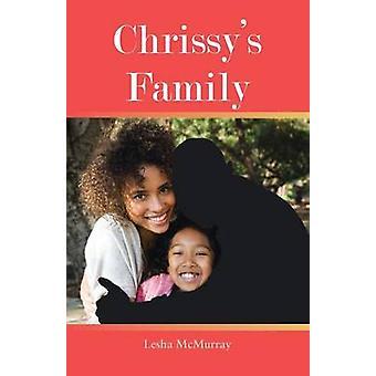 Chrissys familien av McMurray & Lesha