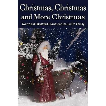Christmas...Christmas and More Christmas by Baum & et al & L. Frank