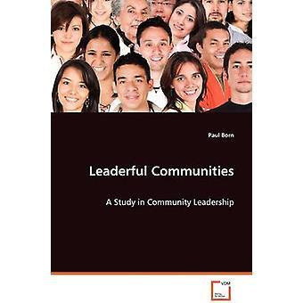 Leaderful Gemeinschaften von geboren & Paul