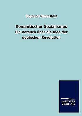 Rohommetischer Sozialismus by Rubinstein & Sigmund