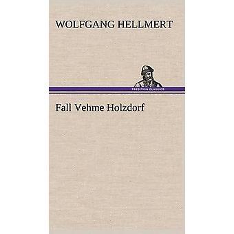 Høst Vehme Holzdorf av Hellmert & Wolfgang