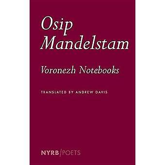 Les cahiers de Voronej par Ossip Mandelstam