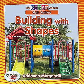 Building with Shapes (Full Steam Ahead! - Math Matters)