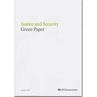 Justice and Security Green Paper by Great Britain - Ministry of Justic