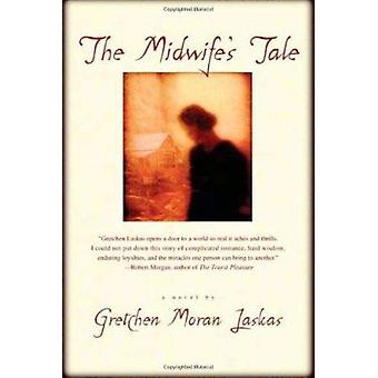 The Midwife's Tale Book