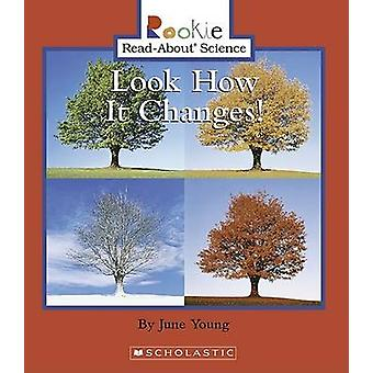 Look How It Changes! by June Young - Andrew Fraknoi - Cecilia Minden-
