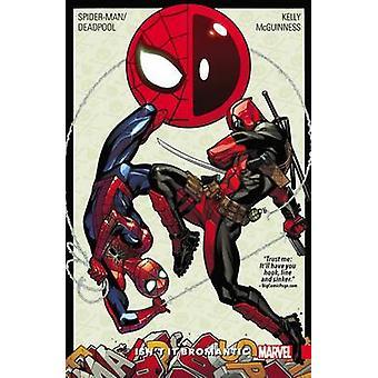 Spider-Man/Deadpool Vol. 1 - isn't it Bromantic by Joe Kelly - Ed McGu