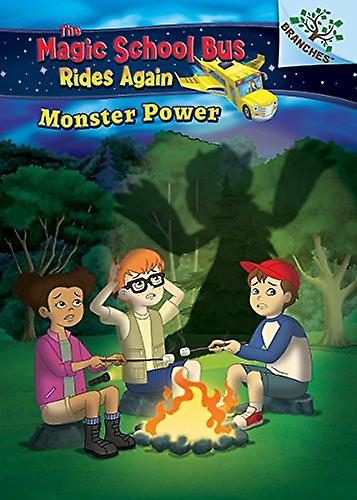 Monster Power - A Branches Book (the Magic School Bus Rides Again) by