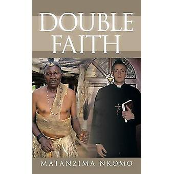 Double Faith by Mantazima Nkomo - 9781452025452 Book