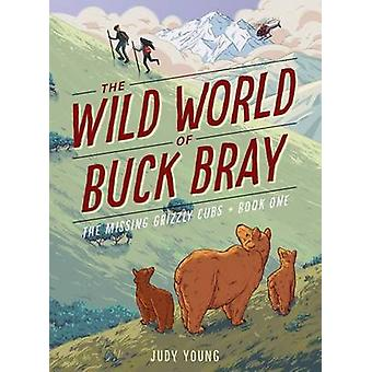 The Missing Grizzly Cubs by Judy Young - 9781585369713 Book