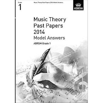 Music Theory Past Papers 2014 Model Answers - ABRSM Grade 1 - 9781848