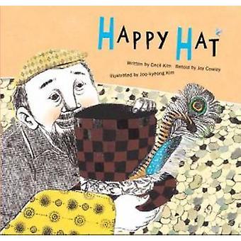 Happy Hat - Positive Thinking by Cecil Kim - Joy Cowley - Joy Cowley -