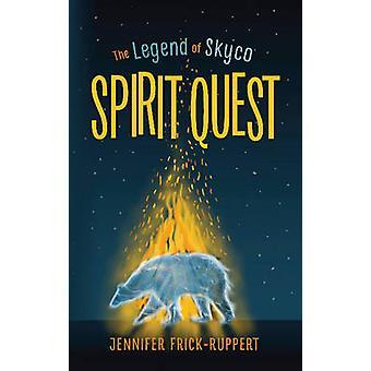Spirit Quest by Jennifer Frick-Ruppert - Lorna Murphy - 9781944995119