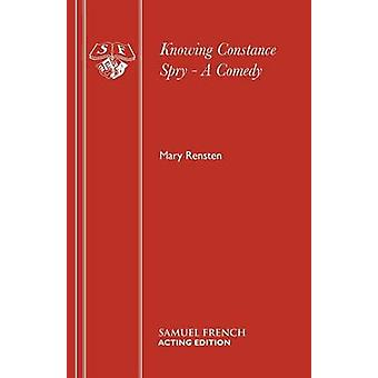 Knowing Constance Spry  A Comedy by Rensten & Mary