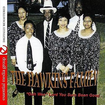 Hawkins Family - Ooh Wee Lord You Sure Been Good [CD] USA import