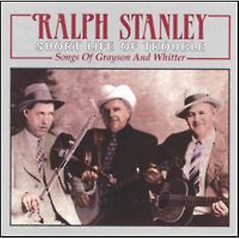 Ralph Stanley - korte liv af problemer [CD] USA import