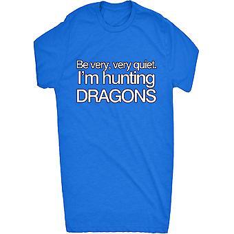 Renommierten sehr ruhig sein... Ich bin Jagd Drachen