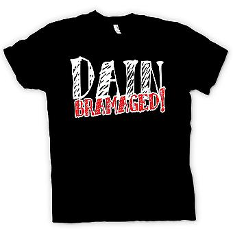 Mens T-shirt-Dain Bramaged! -Quote