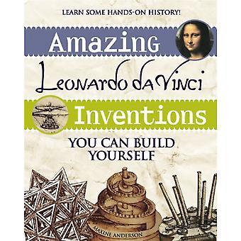 Sterling Books Amazing Leonardo da Vinci Inventions: You Can Build Yourself