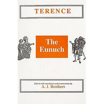 Terence - The Eunuch by A. J. Brothers - 9780856685132 Book