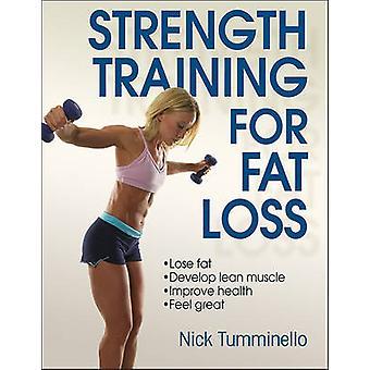 Krachttraining voor vet verlies door Nick Tumminello - 9781450432078 boek