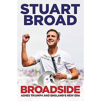Broadside - How We Regained the Ashes by Stuart Broad - 9781471101601