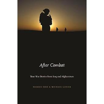 After Combat - True War Stories from Iraq and Afghanistan by After Com