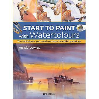 Comenzar a pintar con acuarelas (nueva edición) por Arnold Lowrey - 978