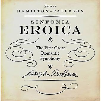 A terceira sinfonia de Beethoven 'a Eroica' por James Hamilton-Paterson-