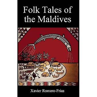 Folk Tales of the Maldives by Xavier Romero-Frias - 9788776941055 Book
