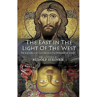 The East In Light Of The West - The Children of Lucifer and the Brothe